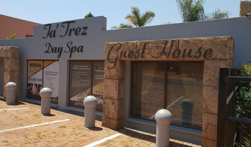 Welcome to Fa'Trez Guest House and Spa in Faerie Glen, Pretoria (Tshwane), Gauteng, South Africa